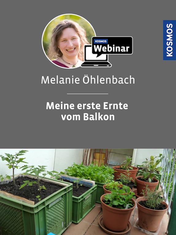 Melanie Öhlenbach Balkon-Garten Webinar Kosmos Verlag
